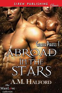 Abroad in the Stars [Galaxia Pirates 1]