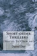 Short-order Thrillers