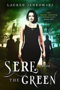 Sere from the Green: Volume 1