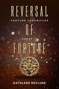 Reversal of Fortune: Fortune Chronicle Short #1