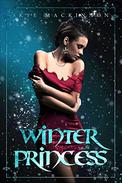 Winter Princess: A reverse harem novel