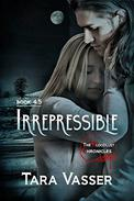 Irrepressible: A Novella