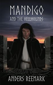 Mandigo and the Hellhounds