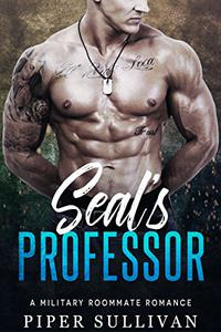 Seal's Professor: A Military Roommate Romance