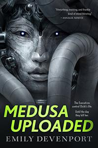 Medusa Uploaded: A Novel