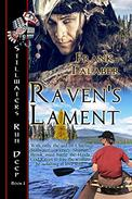 Raven's Lament: Based on a Haida Gwaii Legend