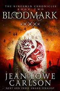 Bloodmark (The Kingsmen Chronicles #2): An Epic Fantasy Adventure Sword and Highland Magic