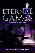 Eternal Games: Team Apollo Book Two