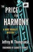 The Price For Harmony: A Duke Bradley Mystery