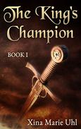 The King's Champion: Book 1