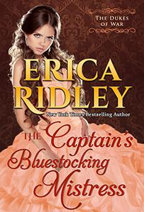 The Captain's Bluestocking Mistress: A Historical Regency Romance Novel