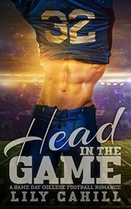 Head in the Game: A College Football Romance