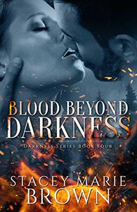 Blood Beyond Darkness