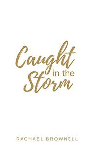 Caught in the Storm