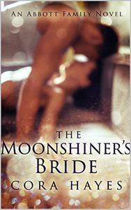 The Moonshiner's Bride: An Abbott Family Novel