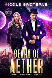 Gears of Aether: Shiro and the Orrery