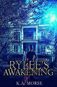 Rylee's Awakening