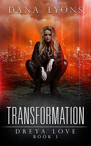 Transformation: Dreya Love Book 1