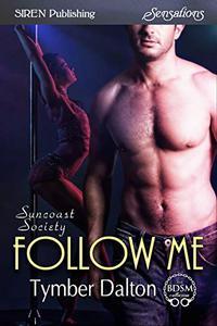 Follow Me [Suncoast Society]