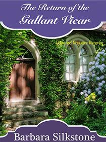 The Return of the Gallant Vicar: A Pride and Prejudice Variation