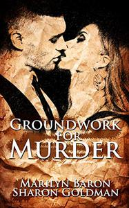 Groundwork for Murder