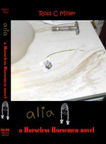 Alia: A Horseless Horsemen novel
