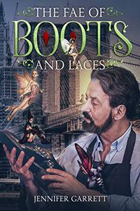The Fae of Boots and Laces