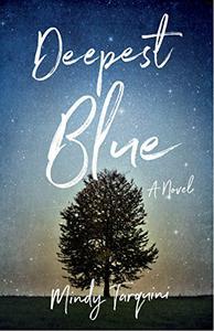 Deepest Blue: A Novel