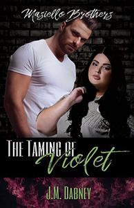 The Taming of Violet: BBW Romance