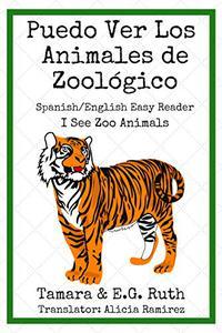 Puedo Ver Los Animales de Zoológico: I See Zoo Animals