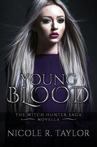 Young Blood (A Witch Hunter Saga Novella)