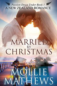Married by Christmas: (Clean & Wholesome Contemporary Romance)