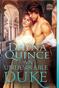 An Undesirable Duke
