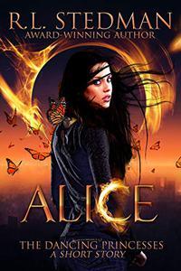 Alice: A Fairytale Short Story