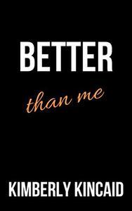 Better Than Me