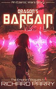 Dragon's Bargain: A Space Opera Adventure Story