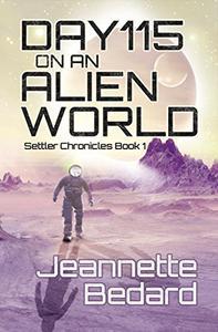 Day 115 on an Alien World