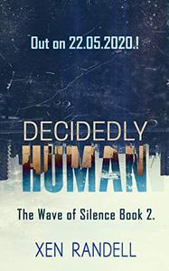 Decidedly Human - The Wave of Silence 2