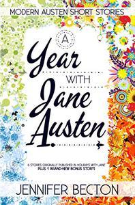 A Year with Jane Austen: Modern Austen Short Stories