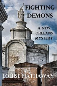 Fighting Demons: A New Orleans Mystery