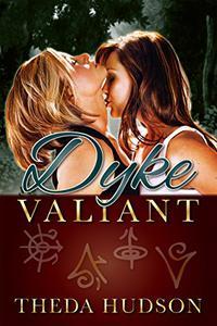 Dyke Valiant