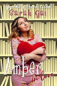 Amber in Love: Sweet Curvy Romance