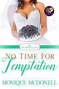 No Time for Temptation
