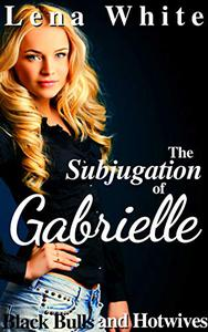 The Subjugation of Gabrielle