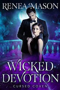 Wicked Devotion: A Paranormal Romance STANDALONE Novella