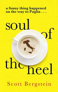 Soul of the Heel: A funny thing happened on the way to Puglia