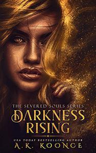 Darkness Rising: A Reverse Harem Series