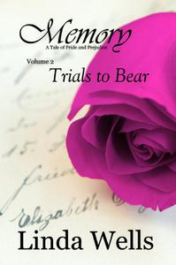 Memory: A Tale of Pride and Prejudice: Trials to Bear