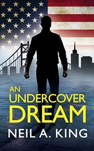 An Undercover Dream