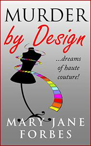 Murder By Design: ...dreams of haute couture!